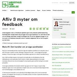 Afliv 3 myter om feedback