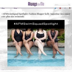 #AFMSwimSquad Spotlight: Fashion Blogger Kelly Augustine
