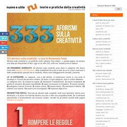 333 aforismi sulla creatività - a cura di Annamaria Testa