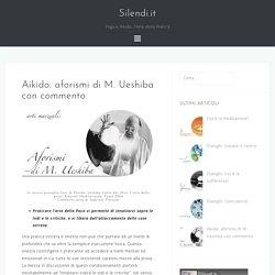 Aikido: aforismi di M. Ueshiba con commento – Silendi.it