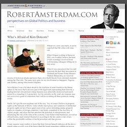 Who's Afraid of Kim Dotcom? - Robert Amsterdam