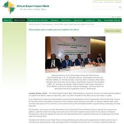 plans mobile payment platform for Africa
