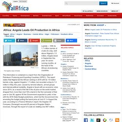 Africa: Angola Leads Oil Production in Africa