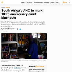 South Africa's ANC to mark 108th anniversary amid blackouts