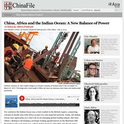 China, Africa and the Indian Ocean: A New Balance of Power