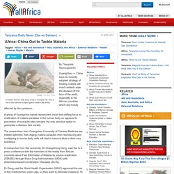 Africa: China Out to Tackle Malaria