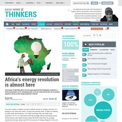 Africa's energy revolution is almost here