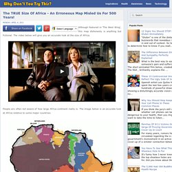 The TRUE Size Of Africa - An Erroneous Map Misled Us For 500 Years!