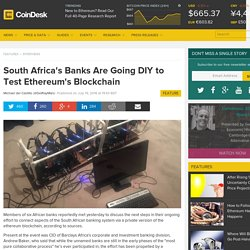 South Africa's Banks Are Going DIY to Test Ethereum's Blockchain