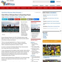 East Africa: Ethiopia Near to Exporting Power