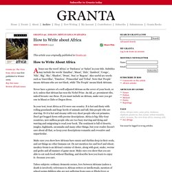 Page 1 | How to Write about Africa | Granta 92: The View from Africa | Archive