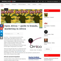 Open Africa — guide to brands, marketing in Africa