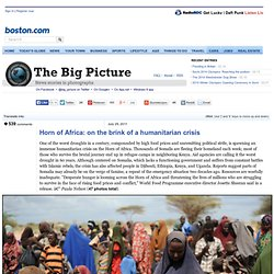 Horn of Africa: on the brink of a humanitarian crisis - The Big Picture