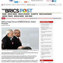 Africa major focus of BRICS Bank: Indian Premier
