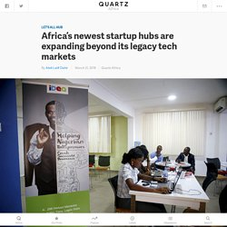 Africa's newest tech hubs are in Senegal, Ghana, Côte d'Ivoire, Zimbabwe, Uganda