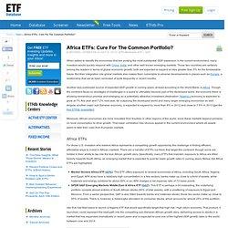 Africa ETFs: Cure For The Common Portfolio?