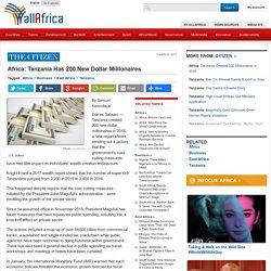 Africa: Tanzania Has 200 New Dollar Millionaires