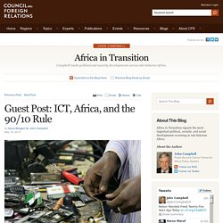 Africa in Transition » Guest Post: ICT, Africa, and the 90/10 Rule