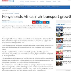 Kenya : Kenya leads Africa in air transport growth - The Standard
