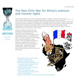 New Dirty War for Africa's uranium & mineral rights