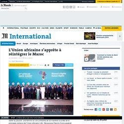 L'Union africaine s'apprête à réintégrer le Maroc