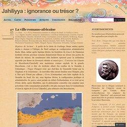 Jahiliyya : ignorance ou trésor ?