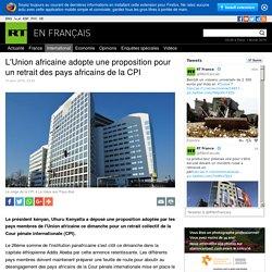 L'Union africaine adopte une proposition pour un retrait des pays africains de la CPI