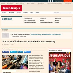 Start-ups africaines : en attendant la success-story