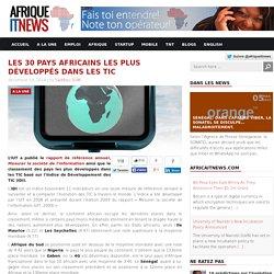 Le classement des 30 pays africains les plus développés dans les TIC publié par l'IUT