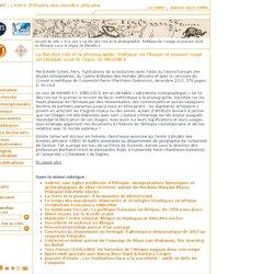 CEMAf - Centre d'études des mondes africains - Le Roi des rois et la photographie. Politique de l'image et pouvoir royal en Éthiopie sous le règne de Ménélik II