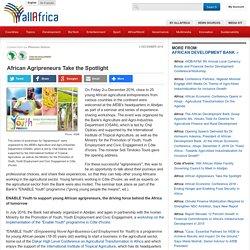African Agripreneurs Take the Spotlight
