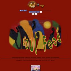SOUL FOOD- AFRICAN-AMERICAN SOUL FOOD -A recipe resource of the cuisine of African Slaves in the United States by The Gutsy Gourmet.net