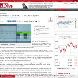 Plans afoot to cross-list ETFs on African bourses