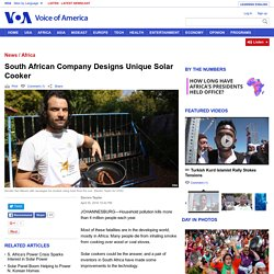 South African Company Designs Unique Solar Cooker