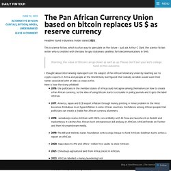 The Pan African Currency Union based on bitcoin replaces US $ as reserve currency