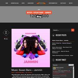 Music: Susan Banx - Jammin – African Music Website