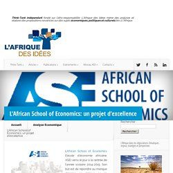L'African School of Economics: un projet d'excellence