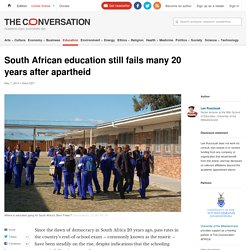 South African education still fails many 20 years after apartheid