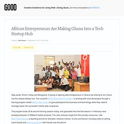 African Entrepreneurs Are Making Ghana Into a Tech Startup Hub - Technology
