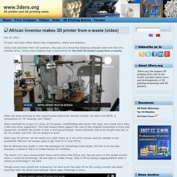 African inventor makes 3D printer from e-waste (video)