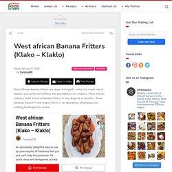 West african Banana Fritters (Klako – Klaklo)