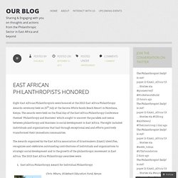 EAST AFRICAN PHILANTHROPISTS HONORED