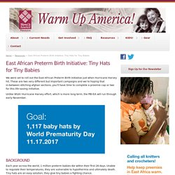 East African Preterm Birth Initiative: Tiny Hats for Tiny Babies