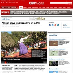 African slave traditions live on in U.S.