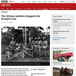 The African soldiers dragged into Europe's war