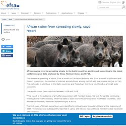 EFSA 23/03/17 African swine fever spreading slowly, says report