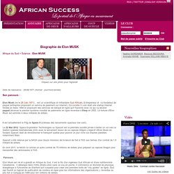 African Success : Biographie de Elon MUSK