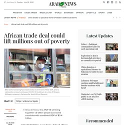 African trade deal could lift millions out of poverty