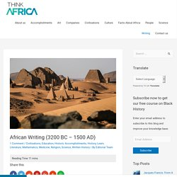 African Achievements In Writing - Think Africa