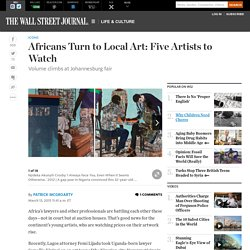 Africans Turn to Local Art: Five Artists to Watch